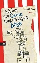 Ich bin ein Genie und unsagbar böse (German Edition)