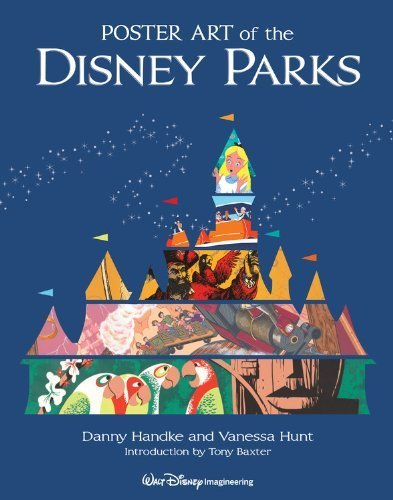 Poster Art of the Disney Parks by Daniel Handke ( 2012 ) Hardcover