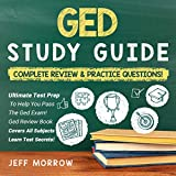 GED Study Guide: Complete Review & Practice