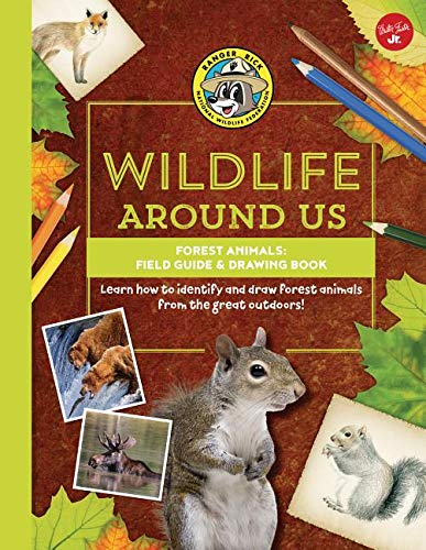 Forest Animals_Field Guide & Drawing Book: Learn how to identify and draw forest animals from the great outdoors! (Ranger Rick's Wildlife Around Us)