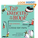 Tap Dancing on the Roof: Sijo (Poems)