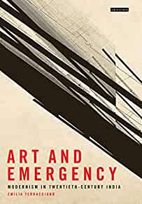 Art and emergency : : modernism in twentieth-century India