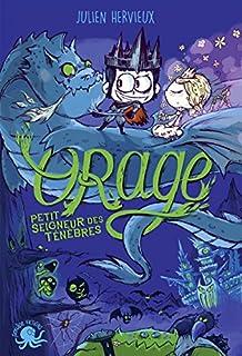 Orage : petit seigneur des ténèbres, Hervieux, Julien