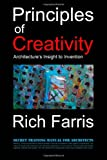 Principles of Creativity, Rich Farris, 1469927942