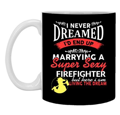 Married a Sexy Firefighter Coffee Mug - 11.5 oz ceramic (Sexy Firewomen)