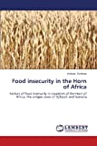 Food Insecurity in the Horn of Africa, Sinshaw Alekaw, 3659356336