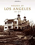 Houses of Los Angeles, 1885-1919, Sam Watters, 0926494309
