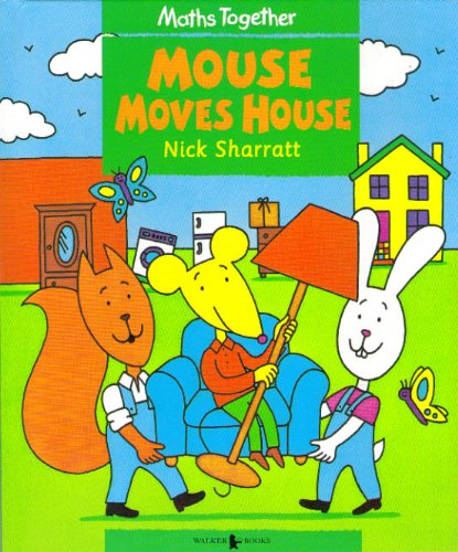 Mouse Moves House (Maths Together: Green Set) -