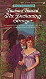 Enchanting Stranger, Barbara Hazard, 0451132475