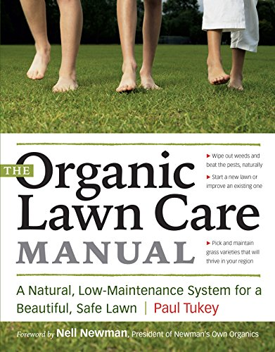 the-organic-lawn-care-manual-a-natural-low-maintenance-system-for-a-beautiful-safe-lawn
