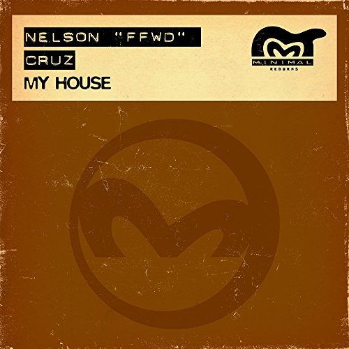 My house my house is your dub by nelson ffwd cruz on for My house house music