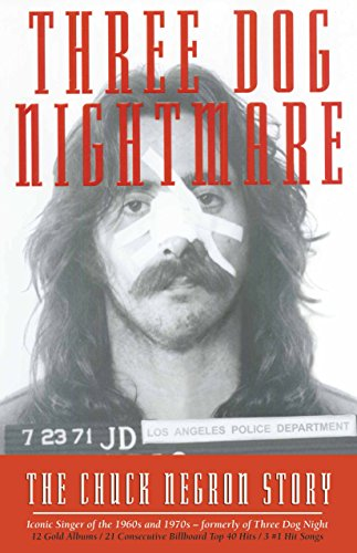 Three Dog Nightmare: The Chuck Negron Story cover