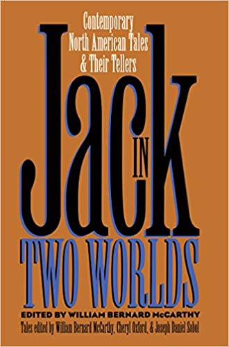 Book Jack in Two Worlds: Contemporary North American Tales and Their Tellers (Publications of the American Folklore Society)