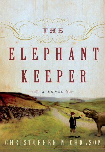 The Elephant Keeper: A Novel