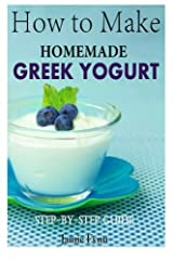 About the Book: This book was designed to guide the reader through the introductory process of making homemade Greek yogurt. In this guide, we offer the reader plenty of facts, tips, and step by step instructions for the making of homemade Greek yogu...