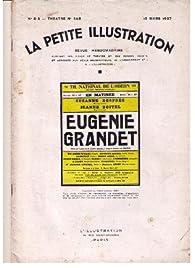 La petite illustration théâtrale, n°408 : Eugénie Grandet par  La Petite Illustration
