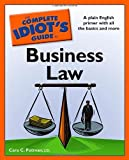 img - for The Complete Idiot's Guide to Business Law by Cara C. Putman, J.D.(May 5, 2009) Paperback book / textbook / text book