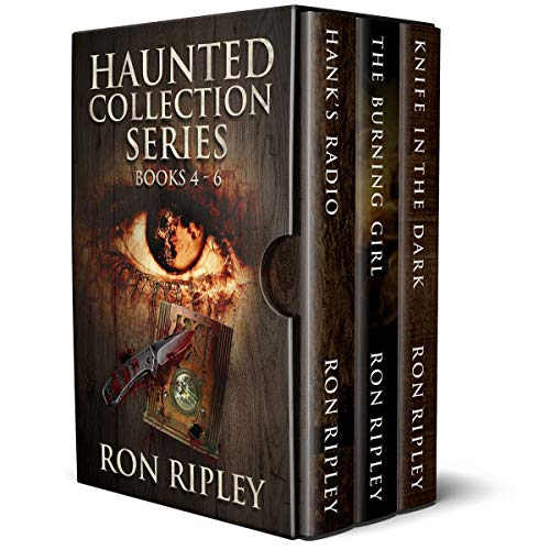 (Haunted Collection Series: Books 4 - 6: Supernatural Horror with Scary Ghosts & Haunted Houses)