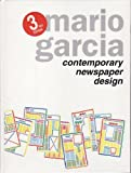 Contemporary Newspaper Design : A Structural Approach, Garcia, Mario R., 0131748718