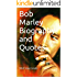 Bob Marley Biography and Quotes