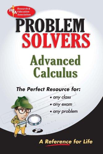 Advanced Calculus Problem Solver (Problem Solvers Solution Guides) -
