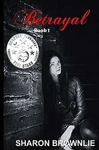 Betrayal by Sharon Brownlie ebook deal