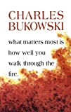 Search : What Matters Most is How Well You Walk Through the Fire