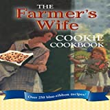 The Farmer's Wife Cookie Cookbook, Lela Nargi, 0760335133