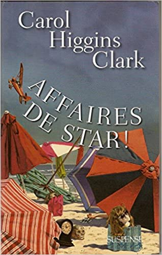 Affaires de star ! - Higgins Clark Carol