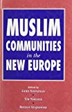img - for Muslim Communities in the New Europe book / textbook / text book
