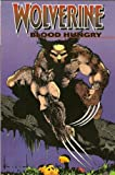 img - for Wolverine: Blood Hungry book / textbook / text book