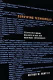Surviving Technopolis, Arthur W. Hunt, 1620327147