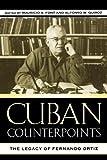 Cuban Counterpoints: The Legacy of Fernando Ortiz (Bildner Western Hemisphere Studies)