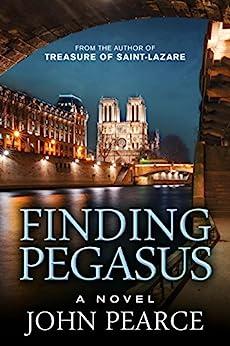 Finding Pegasus (Eddie Grant series Book 3) by [Pearce, John]