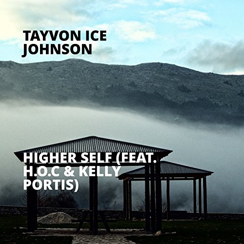 Higher Self (feat. H.O.C & Kelly Portis) (Ho Ice)