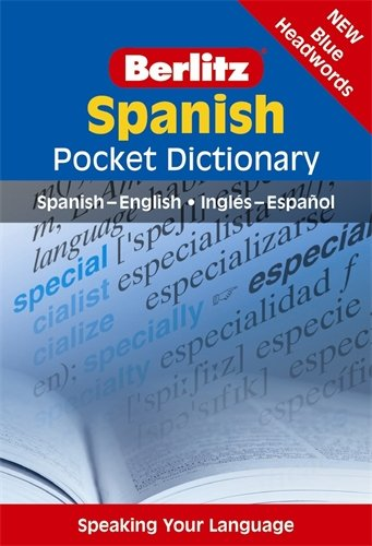 Berlitz Spanish Pocket Dictionary (Berlitz Pocket Dictionary) (English and Spanish Edition) Pocket Spanish Dictionary