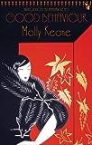 good behavior molly keane - Good Behaviour (VMC) by Molly Keane New Edition (2006)