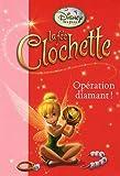 La fée Clochette, Tome 8 : Opération diamant !