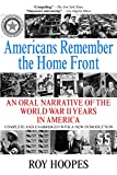 img - for Americans Remember the Homefront: An Oral Narrative of the World War II Years in America book / textbook / text book