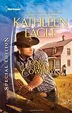 One Brave Cowboy, Kathleen Eagle, 0373656254