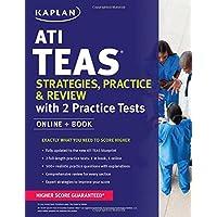 ATI TEAS Strategies, Practice & Review with 2 Practice Tests: Online + Book (Kaplan Test Prep)