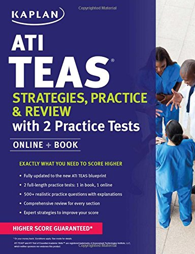 (ATI TEAS Strategies, Practice & Review with 2 Practice Tests: Online + Book (Kaplan Test)