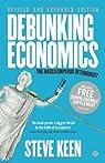 Debunking Economics par Keen