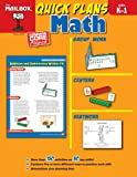 Quick Plans Math : Grs. K-1, The Mailbox Books Staff, 1612762476