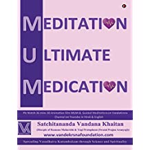 Mum: Meditation Ultimate Medication