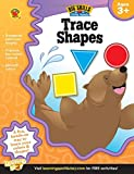 Trace Shapes Workbook, Grades Preschool - K (Big Skills for Little Hands®)