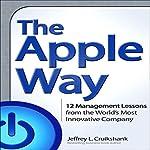 The Apple Way | Jeffrey L. Cruikshank