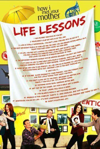 Life Lessons Poster  Inspired By How I Met Your Mother  36  X 24