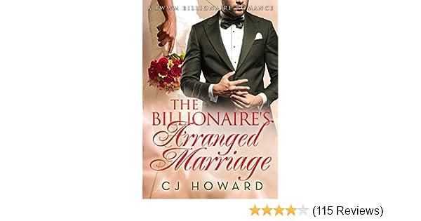 The Billionaire's Arranged Marriage (Billionaire BWWM Romance Book 1)