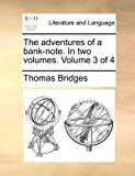 The Adventures of a Bank-Note In, Thomas Bridges, 1170653456